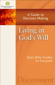Living in God's Will: A Guide to Decision Making - PDF Download (personal use only)  [Download] -              By: Stonecroft Ministries