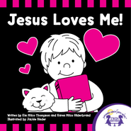 Jesus Loves Me - PDF Download  [Download] -     By: Kim Mitzo Thompson, Karen Mitzo Hilderbrand     Illustrated By: Jackie Binder