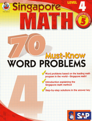 Singapore Math 70 Must-Know Word Problems, Level 4, Grade 5  -