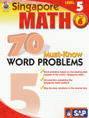 Singapore Math 70 Must-Know Word Problems, Level 5, Grade 6  -