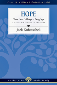 Hope: Your Heart's Deepest Longings - PDF Download  [Download] -              By: Jack Kuhatschek