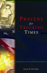 Prayers for Troubled Times - eBook  -     By: Jeannie St. John Taylor
