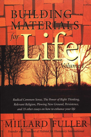 Building Materials for Life   -     By: Millard Fuller