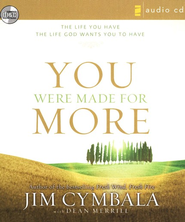 You Were Made for More  Audiobook on CD  -              By: Jim Cymbala, Dean Merrill