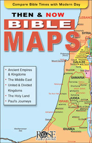 Then and Now &#174 Bible Maps - eBook   -     By: Rose Publishing