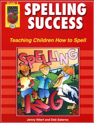 Spelling Success, Grade 5   -     By: Jenny Nitert, Deb Salerno