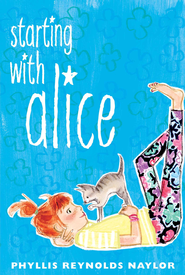 Starting with Alice - eBook  -     By: Phyllis Reynolds Naylor