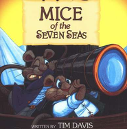 Mice of the Seven Seas Audio CD   -     By: Tim Davis