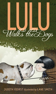 Lulu Walks the Dogs - eBook  -     By: Judith Viorst     Illustrated By: Lane Smith