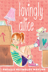 Lovingly Alice - eBook  -     By: Phyllis Reynolds Naylor