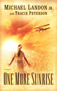 One More Sunrise - eBook  -     By: Michael Landon Jr., Tracie Peterson