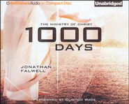 1000 Days: The Ministry of Christ Unabridged Audiobook on CD  -              By: Jonathan Falwell