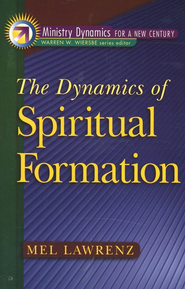 Dynamics of Spiritual Formation, The - eBook  -     By: Mel Lawrenz