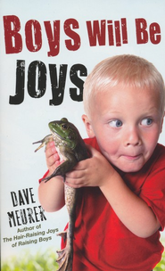 Boys Will Be Joys - eBook  -     By: Dave Meurer
