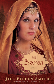 Sarai: A Novel - eBook  -     By: Jill Eileen Smith