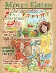 Molly Green Magazine: Molly Makes Merry: The Holidays Are Coming . . . Ready or Not! - PDF Download  [Download] -     By: The Old Schoolhouse