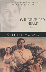 Indentured Heart, The - eBook  -     By: Gilbert Morris