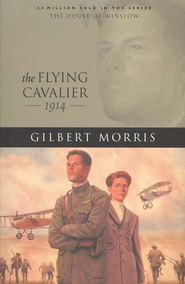 Flying Cavalier, The - eBook  -     By: Gilbert Morris