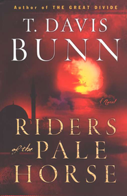 Riders of the Pale Horse - eBook  -     By: T. Davis Bunn