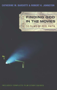 Finding God in the Movies: 33 Films of Reel Faith - eBook  -     By: Robert K. Johnston, Catherine M. Barsotti