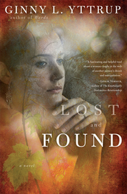 Lost and Found: A Novel - eBook  -     By: Ginny L. Yttrup