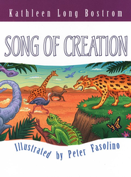 Song of Creation   -              By: Kathleen Long Bostrom