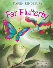 Far Flutterby - eBook  -     By: Karen Kingsbury