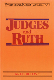 Judges & Ruth  -     By: Arthur Lewis