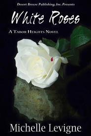 White Rose - eBook  -     By: Michelle Levigne