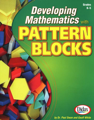 Developing Math with Pattern Blocks  -