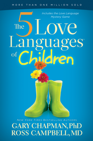 The 5 Love Languages of Children - eBook  -     By: Gary Chapman, Ross Campbell