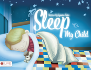 Sleep, My Child - eBook  -     By: Eyvonna Rains