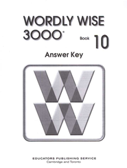 Wordly Wise 3000, Grade 10, Answer Key for Student Text  -
