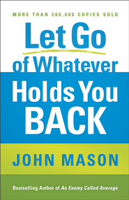 Let Go of Whatever Holds You Back - eBook  -     By: John Mason