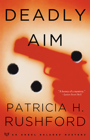Deadly Aim - eBook  -     By: Patricia H. Rushford