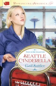 Seattle Cinderella - eBook  -     By: Gail Sattler