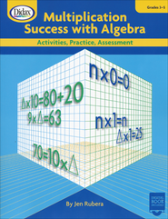 Multiplication Success with Algebra; Grades 3-5 Activities, Practice, Assessment  -