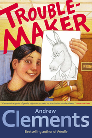 Troublemaker - eBook  -     By: Andrew Clements     Illustrated By: Mark Elliott