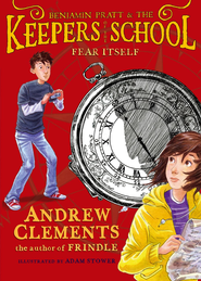 Fear Itself - eBook  -     By: Andrew Clements     Illustrated By: Adam Stower