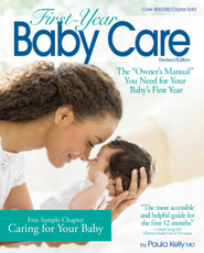 First-Year Baby Care-Free Chapter: Caring for your Baby - eBook  -     By: Paula Kelly M.D.