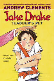 Jake Drake, Teacher's Pet #3 - eBook  -     By: Andrew Clements     Illustrated By: Dolores Avendano