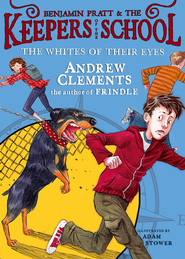 The Whites of Their Eyes - eBook  -     By: Andrew Clements     Illustrated By: Adam Stower
