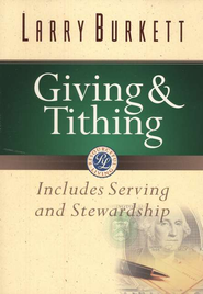 Giving & Tithing   -              By: Larry Burkett