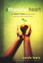 A Thankful Heart (recover/reprint) - eBook  -     By: Carole Lewis
