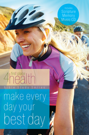Make Every Day Your Best Day Ever - eBook  -     By: First Place 4 Health