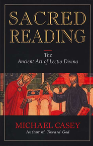 Sacred Reading   -     By: Michael Casey