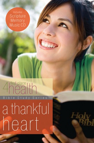 A Thankful Heart (Bible Study) - eBook  -     By: First Place 4 Health