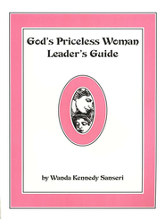 God's Priceless Woman Leader's Guide   -     By: Wanda Sanseri