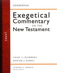 James: Zondervan Exegetical Commentary on the New Testament [ZECNT]  -     By: Craig L. Blomberg, Mariam Karmell