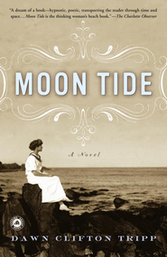Moon Tide: A Novel - eBook  -     By: Dawn Tripp